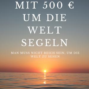 mit 500 euro um die welt